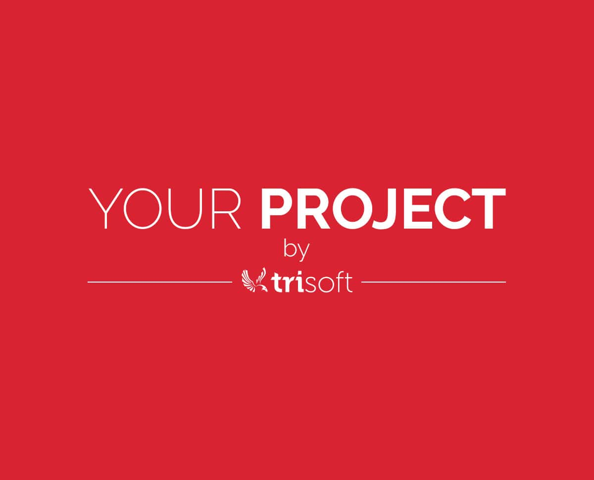 Build your project with TRISOFT